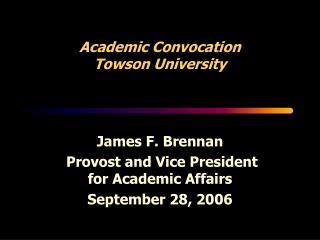 Academic Convocation Towson University
