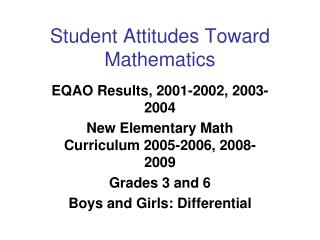 Student Attitudes Toward Mathematics