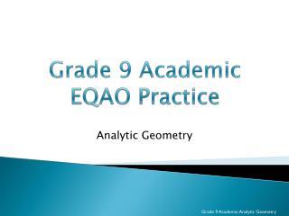 Grade 9 Academic EQAO Practice
