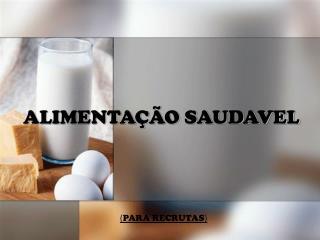 ALIMENTAÇÃO SAUDAVEL