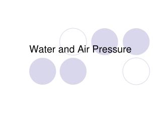 Water and Air Pressure