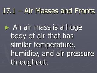 17.1 – Air Masses and Fronts