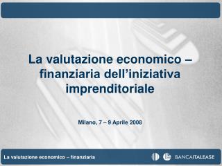 La valutazione economico – finanziaria