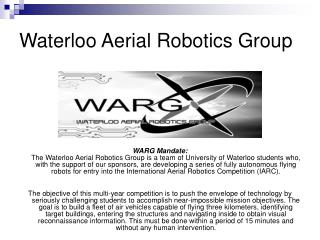 Waterloo Aerial Robotics Group