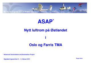 Nytt luftrom på Østlandet i Oslo og Farris TMA