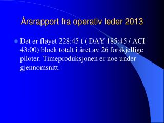 Årsrapport fra operativ leder 2013