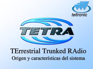 TErrestrial Trunked RAdio