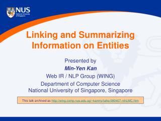 Linking and Summarizing Information on Entities