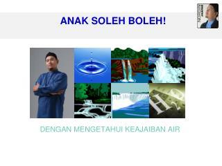 ANAK SOLEH BOLEH!