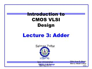 Introduction to CMOS VLSI Design Lecture 3: Adder