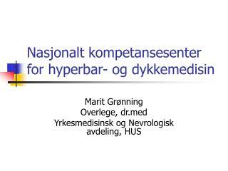 Nasjonalt kompetansesenter for hyperbar- og dykkemedisin