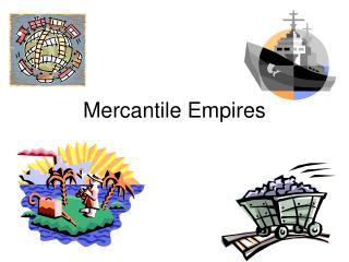 Mercantile Empires