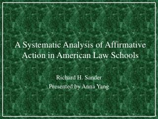 A Systematic Analysis of Affirmative Action in American Law Schools