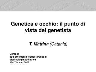 Genetica e occhio: il punto di vista del genetista