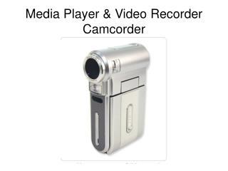 Media Player & Video Recorder Camcorder