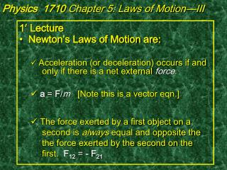 Physics  1710  Chapter 5: Laws of Motion—III