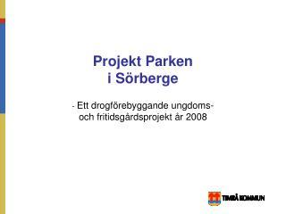 Projekt Parken i Sörberge