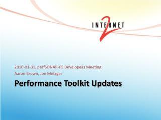 Performance Toolkit Updates