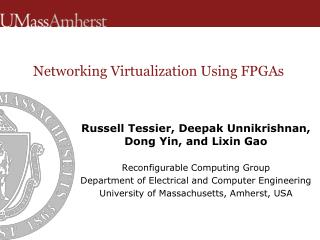 Networking Virtualization Using FPGAs