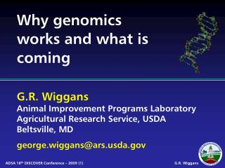 Why genomics works and what is coming