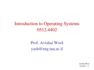Introduction to Operating Systems 0512.4402