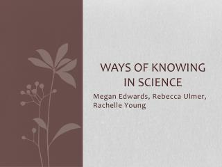 Ways of knowing in science