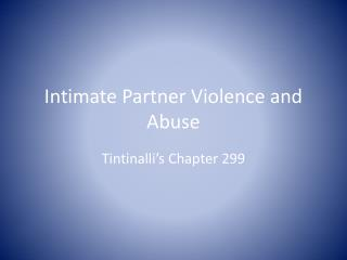 Intimate Partner Violence and Abuse