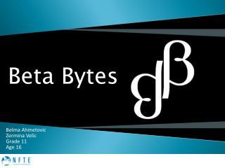 Beta Bytes