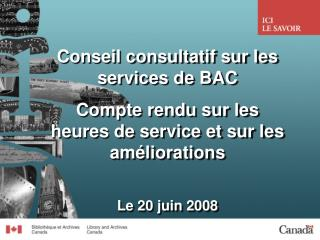 Conseil consultatif sur les services de BAC