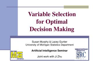 Variable Selection  for Optimal  Decision Making
