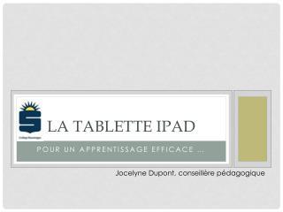 La tablette IPAD
