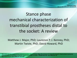 Matthew J. Major, PhD; Laurence P. J. Kenney, PhD; Martin Twiste, PhD; David Howard, PhD