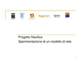 Progetto Nautilus Sperimentazione di un modello di rete