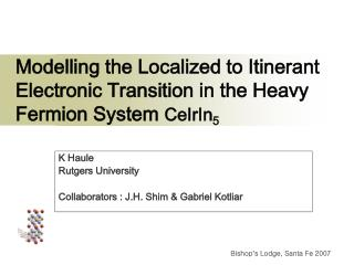 Modelling the Localized to Itinerant Electronic Transition in the Heavy Fermion System  CeIrIn 5
