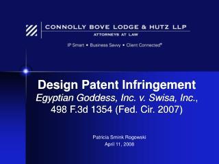 Design Patent Infringement Egyptian Goddess, Inc. v. Swisa, Inc. , 498 F.3d 1354 (Fed. Cir. 2007)