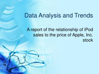 Data Analysis and Trends