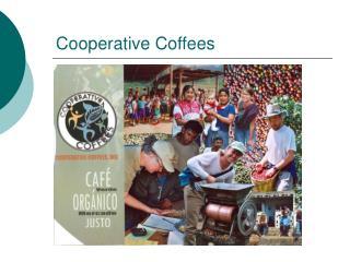 Cooperative Coffees