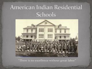 American Indian Residential Schools