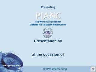 Presenting PIANC
