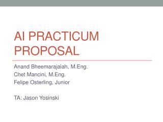 Ai practicum proposal