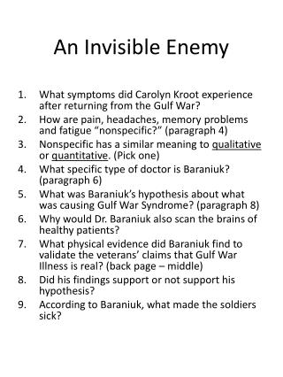 An Invisible Enemy