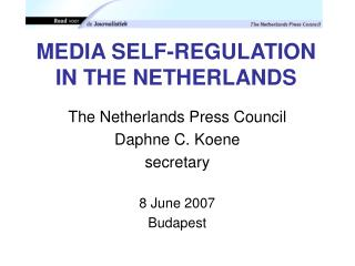MEDIA SELF-REGULATION IN THE NETHERLANDS