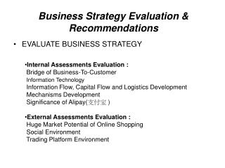 Business Strategy Evaluation & Recommendations