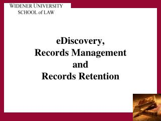 eDiscovery, Records Management and Records Retention