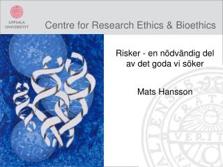 Centre for Research Ethics & Bioethics