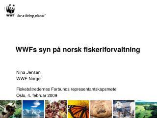 WWFs syn p� norsk fiskeriforvaltning