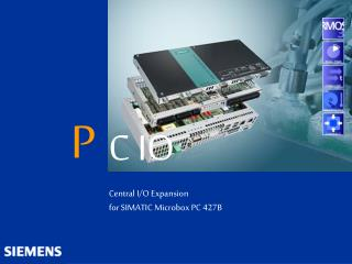 Central I/O Expansion for SIMATIC Microbox PC 427B