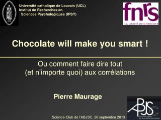 Chocolate will make you smart ! Ou comment faire dire tout  (et n'importe quoi) aux corrélations