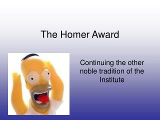 The Homer Award