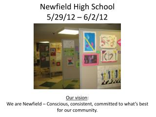 Newfield High School 5/29/12  –  6/2/12